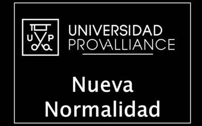 Próxima «Nueva Normalidad» en la Universidad Provalliance